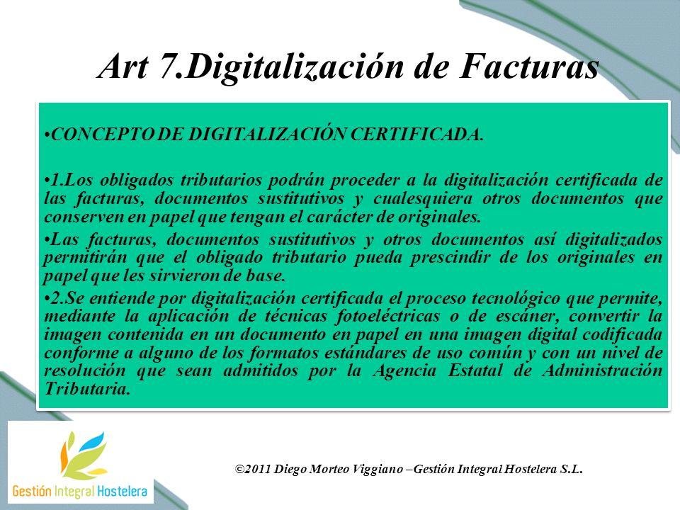 Art 7.Digitalización de Facturas CONCEPTO DE DIGITALIZACIÓN CERTIFICADA.