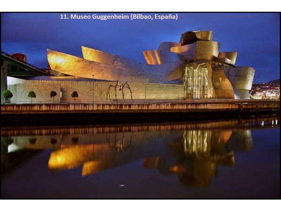 11. Museo Guggenheim (Bilbao, España)