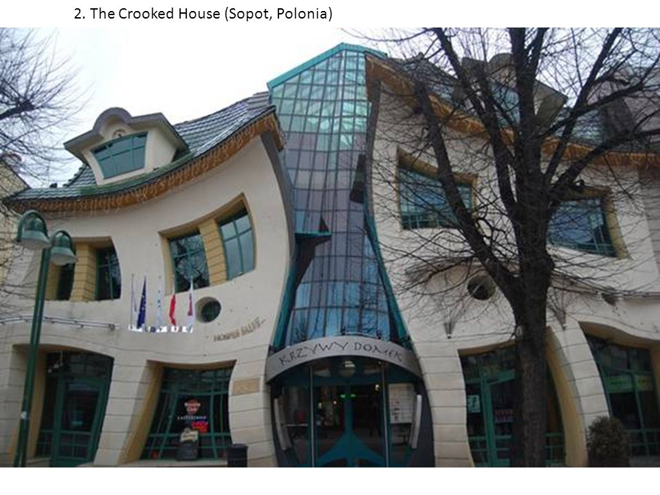 2. The Crooked House (Sopot, Polonia)