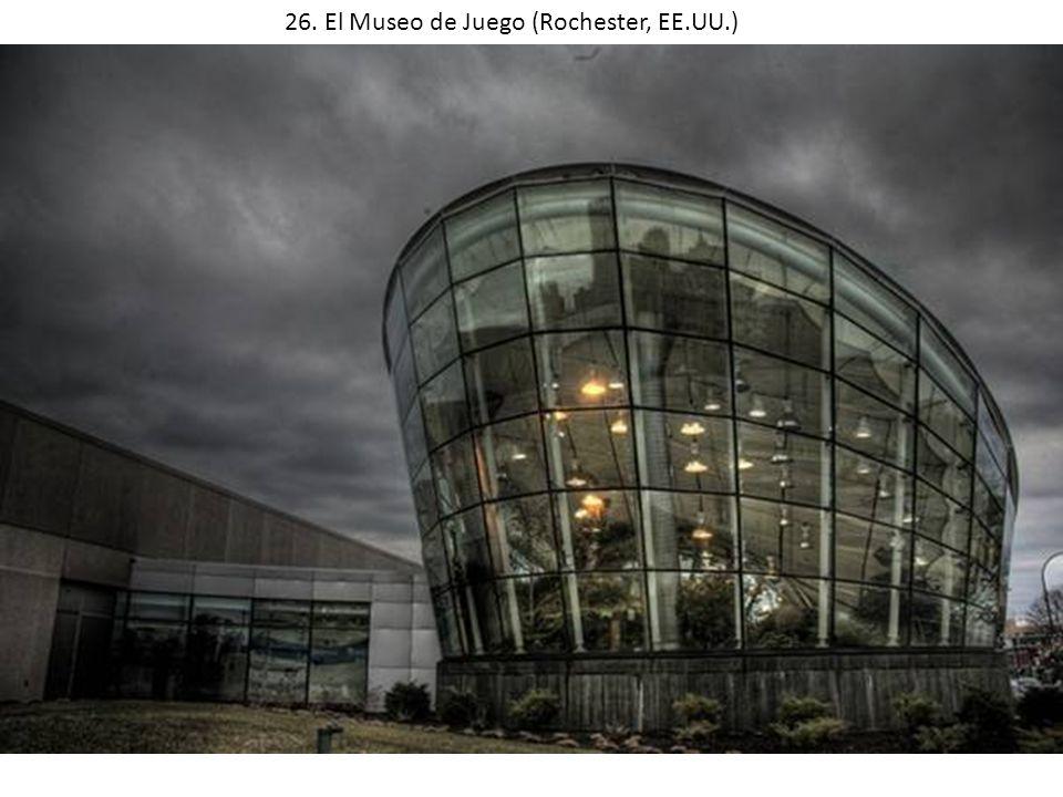 26. El Museo de Juego (Rochester, EE.UU.)