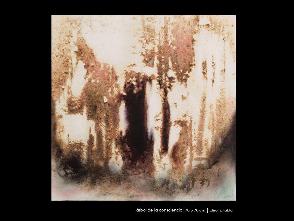 árbol de la consciencia 70 x 70 cm óleo s. tabla