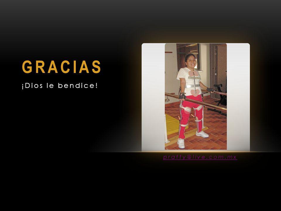 GRACIAS ¡Dios le bendice! pratty@live.com.mx
