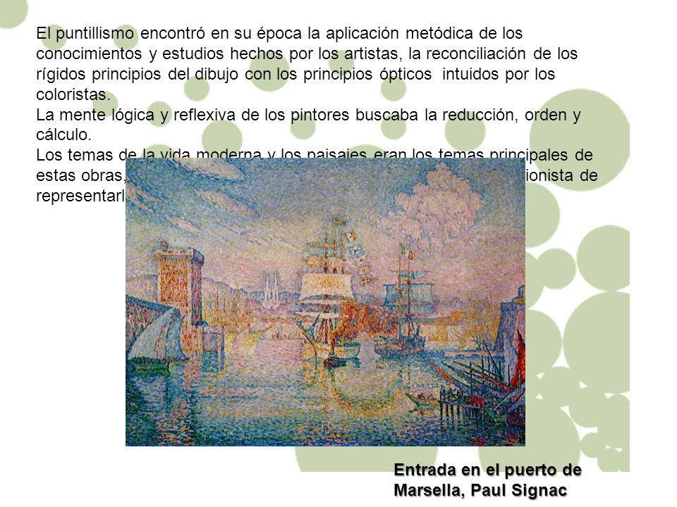 El puntillismo encontró en su época la aplicación metódica de los conocimientos y estudios hechos por los artistas, la reconciliación de los rígidos p