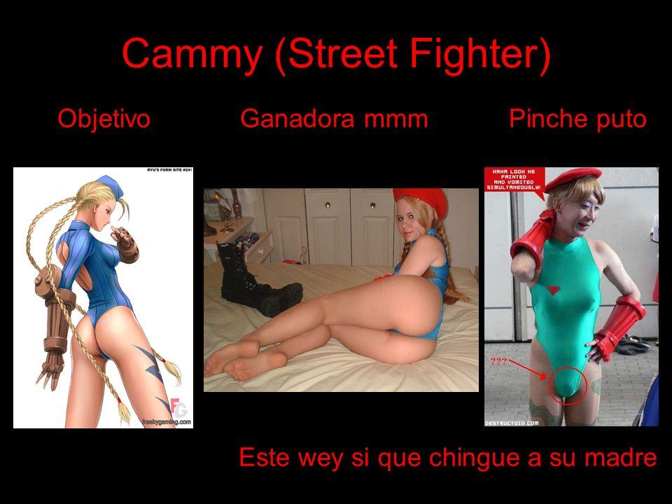 Cammy (Street Fighter) Objetivo Ganadora mmm Pinche puto Este wey si que chingue a su madre