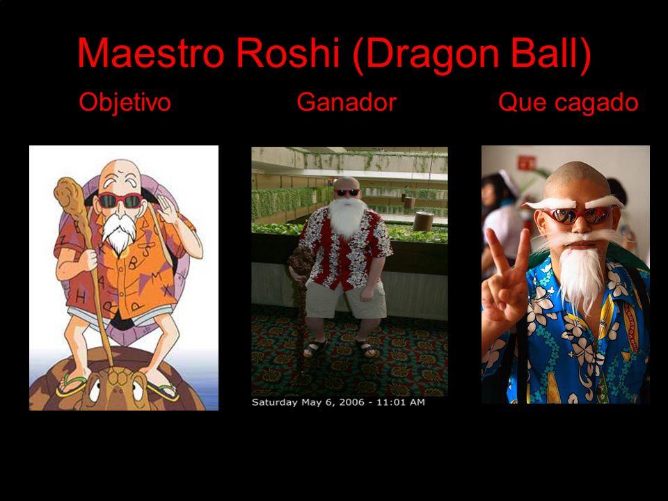 Maestro Roshi (Dragon Ball) Objetivo Ganador Que cagado