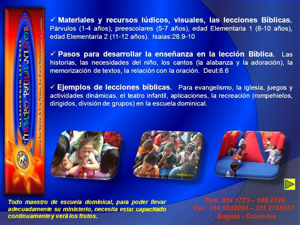 Materiales y recursos lúdicos, visuales, las lecciones Bíblicas. Párvulos (1-4 años), preescolares (5-7 años), edad Elementaria 1 (8-10 años), edad El