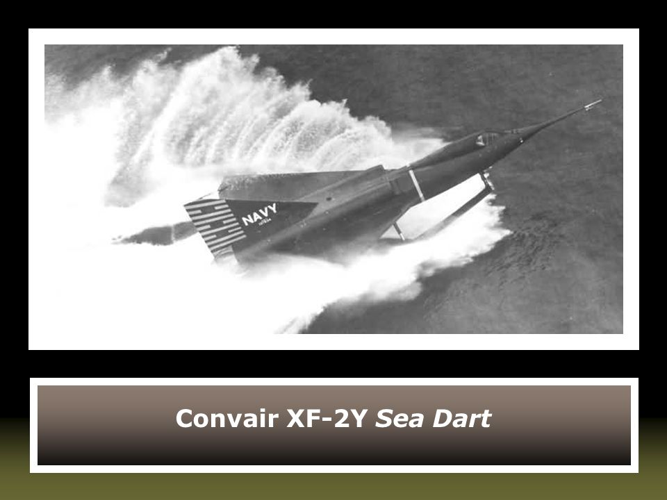Convair XF-2Y Sea Dart