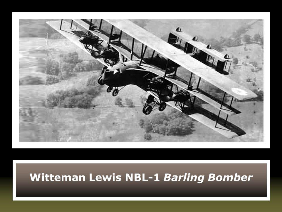 Witteman Lewis NBL-1 Barling Bomber