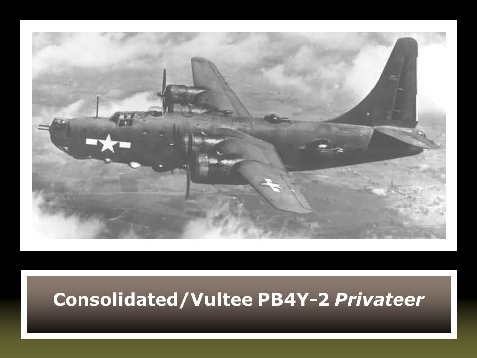 Consolidated/Vultee PB4Y-2 Privateer