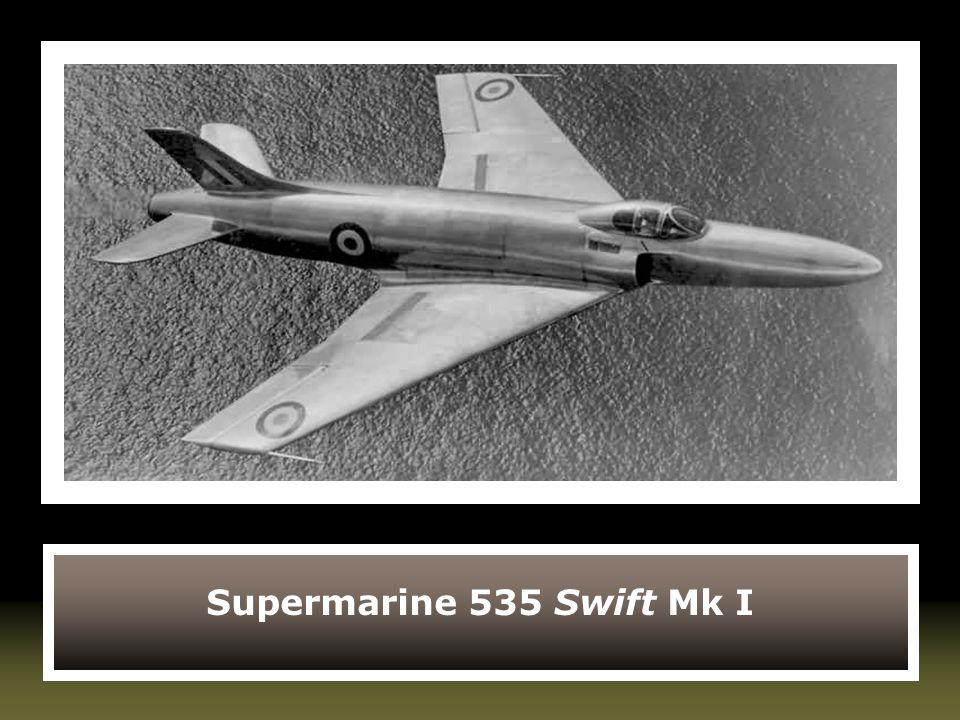 Supermarine 535 Swift Mk I