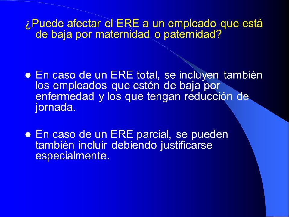 ¿Puede afectar el ERE a un empleado que está de baja por maternidad o paternidad? En caso de un ERE total, se incluyen también los empleados que estén
