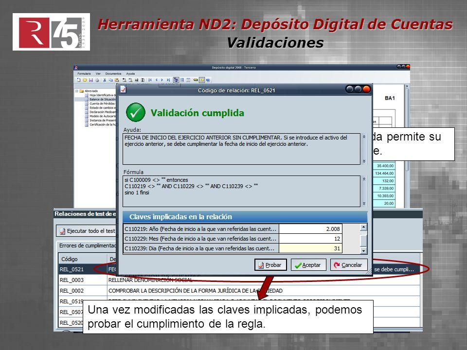 Herramienta ND2: Depósito Digital de Cuentas Validaciones Doble click sobre la validación incumplida permite su corrección directa en ventana emergente.