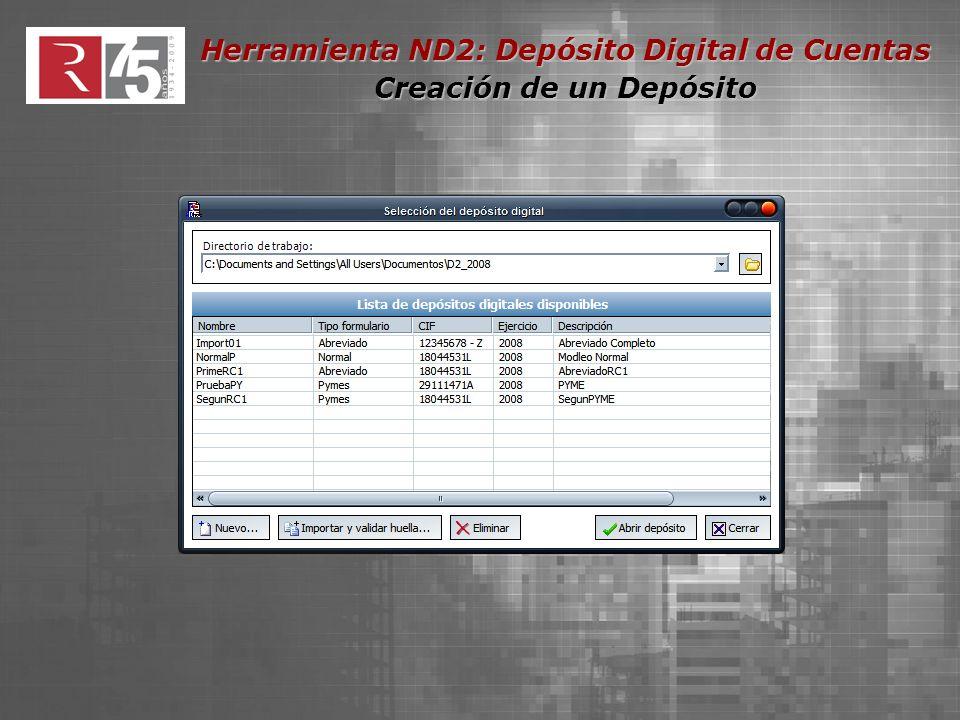 Herramienta ND2: Depósito Digital de Cuentas Creación de un Depósito Con check marcado cumplimentación manual, caso contrario precisará adjuntar memoria escaneada