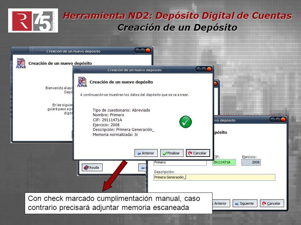 Herramienta ND2: Depósito Digital de Cuentas Gestión de Documentos Para adjuntar el documento, pulsar el botón del clip.