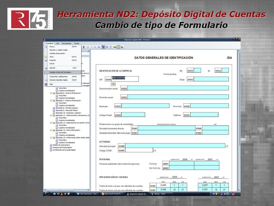 Herramienta ND2: Depósito Digital de Cuentas Cambio de tipo de Formulario En este caso, habrá que adjuntar posteriormente una memoria (Ver Gestión de Documentos)