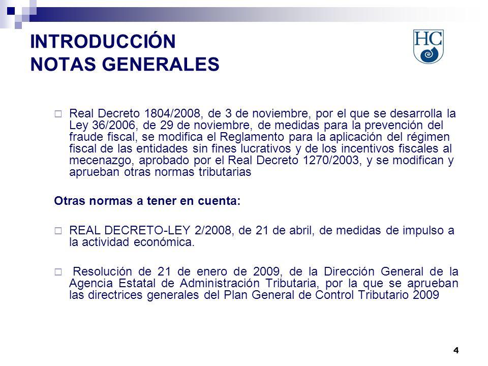 4 INTRODUCCIÓN NOTAS GENERALES Real Decreto 1804/2008, de 3 de noviembre, por el que se desarrolla la Ley 36/2006, de 29 de noviembre, de medidas para