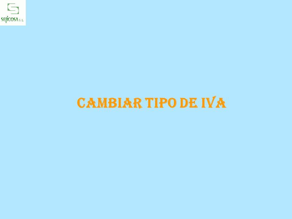 CAMBIAR TIPO DE IVA