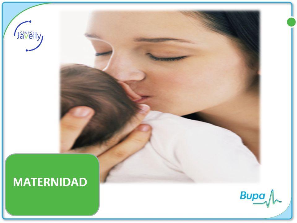 IMPORTANTE Se otorga cobertura de maternidad básica para embarazos derivados de algún tratamiento de fertilización, sin embargo no se otorga el beneficio de COMPLICACIONES DE LA MATERNIDAD NI DEL RECIÉN NACIDO No hay beneficio de maternidad para hijas dependientes de 18 años de edad o mas.