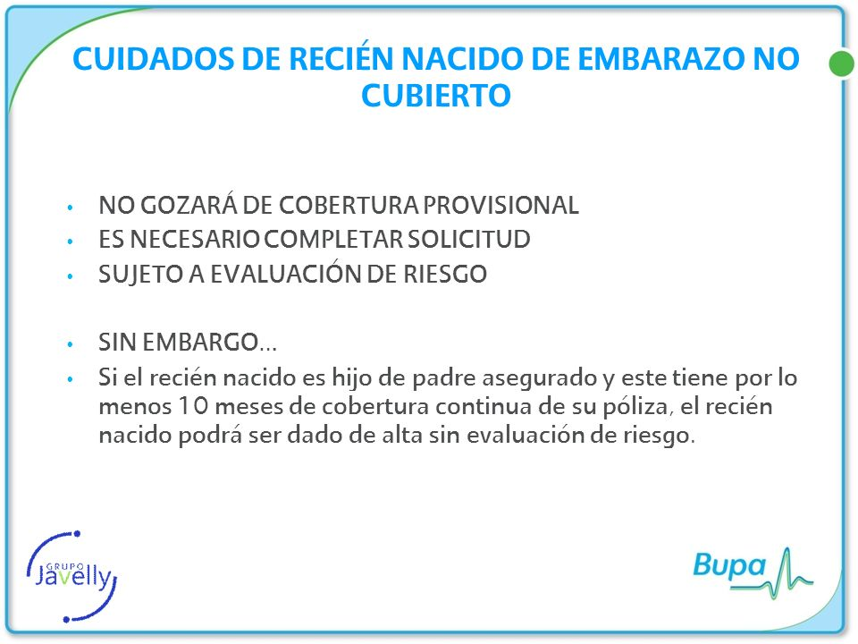COMPLICACIONES DE LA MATERNIDAD BENEFICIOS COMPLICACIONES DE LA MATERNIDAD Y DEL RECIÉN NACIDO (DURANTE EL EMBARAZO O PARTO) 100% * APLICA DEDUCIBLE.