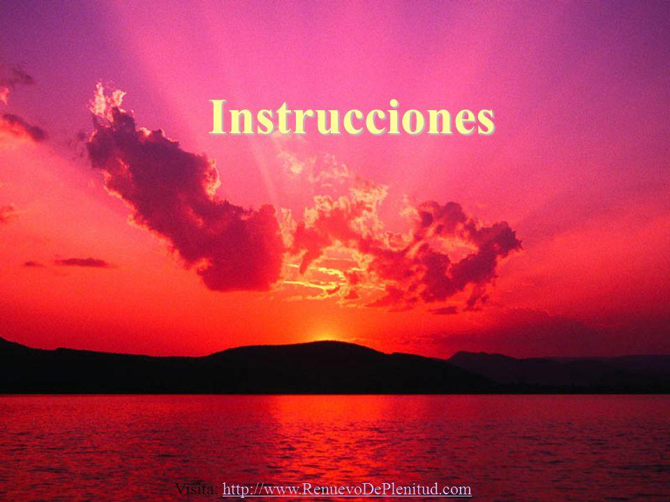 Instrucciones Visita: http://www.RenuevoDePlenitud.comhttp://www.RenuevoDePlenitud.com