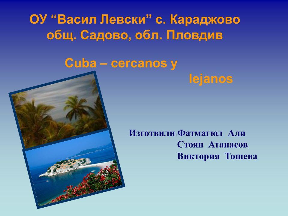 La belleza de Cuba