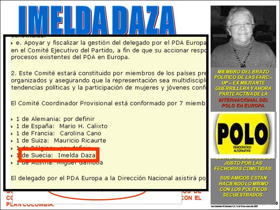 EXTRACTO DE ENTREVISTA HECHA EN ABRIL DE 2007 EN ESTADOS UNIDOS IMELDA DAZA-COTES DICE: ES SUMAMENTE IMPORTANTE, ES TRASCENDENTAL.