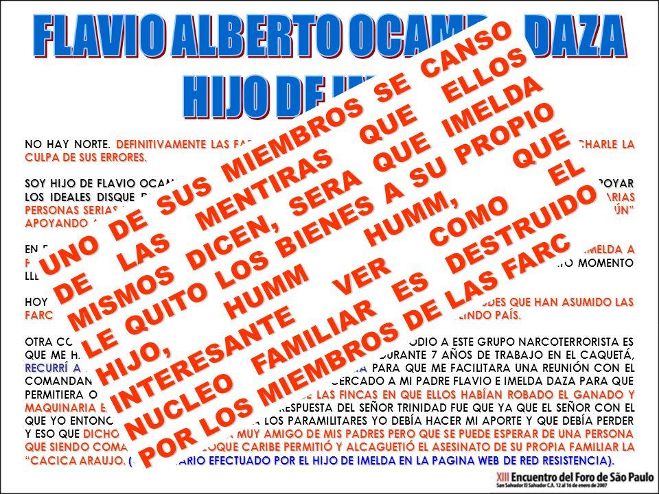 DEFINITIVAMENTE LAS FARC HACE AÑOS PERDIÓ EL RUMBO, YA NO SABEN A QUIEN ECHARLE LA CULPA DE SUS ERRORES.