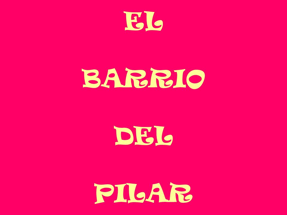 Situación El barrio del Pilar está situado al norte de la ciudad de Vila-real.