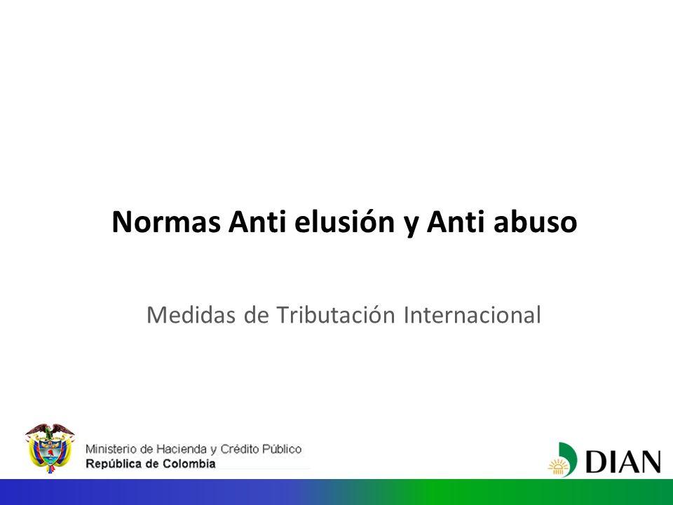 Normas Anti elusión y Anti abuso Medidas de Tributación Internacional