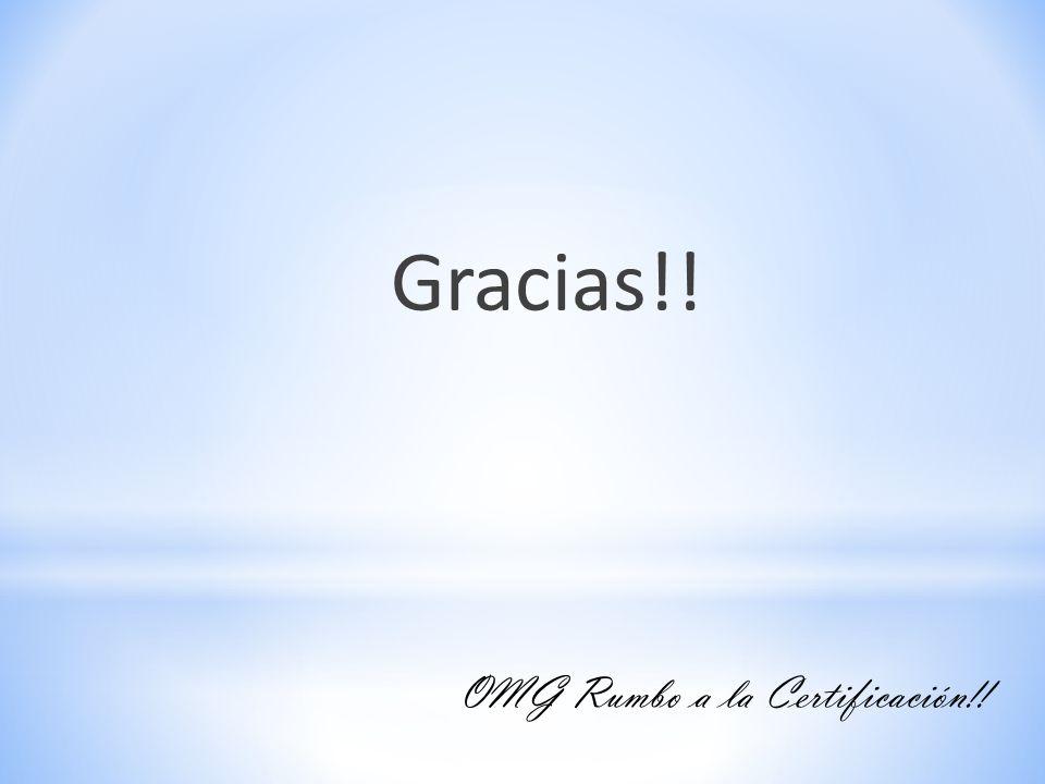 Gracias!! OMG Rumbo a la Certificación!!