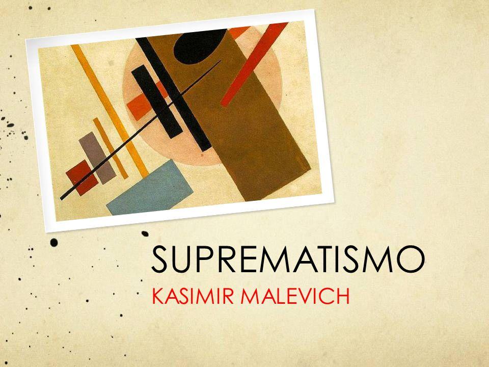 SUPREMATISMO KASIMIR MALEVICH