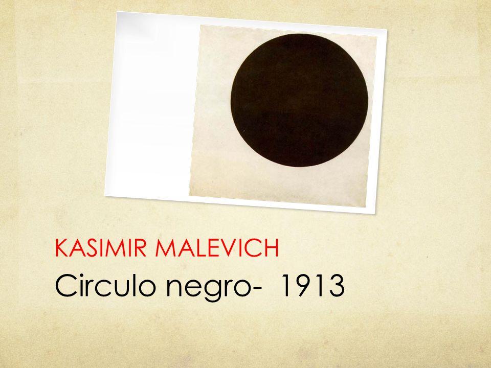 KASIMIR MALEVICH Circulo negro- 1913