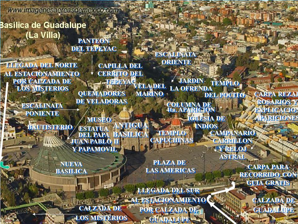ANTIGUA BASILICA ANTIGUA BASILICA TEMPLO CAPUCHINAS TEMPLO CAPUCHINAS NUEVA BASILICA NUEVA BASILICA TEMPLO DEL POCITO TEMPLO DEL POCITO 4ta.