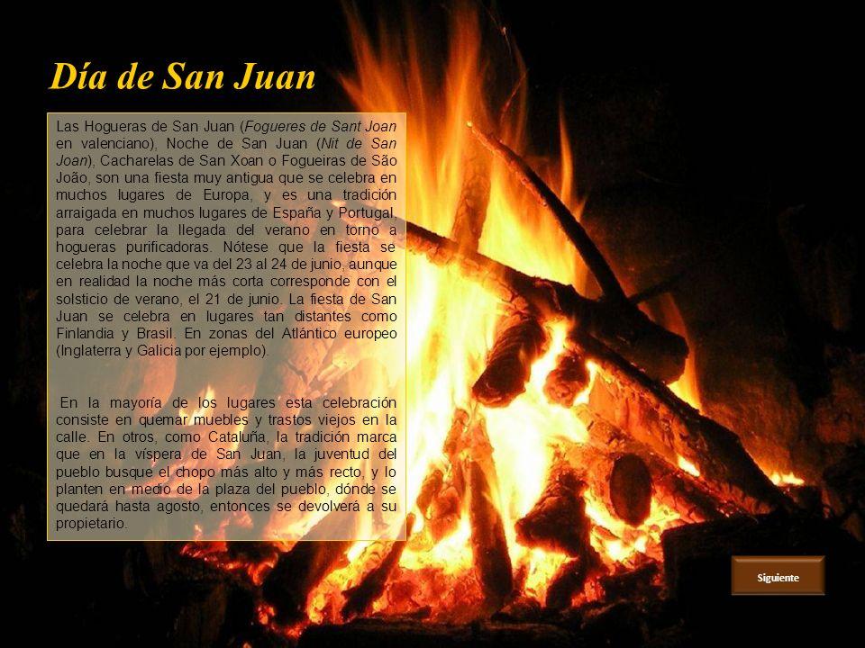 Día de San Juan Las Hogueras de San Juan (Fogueres de Sant Joan en valenciano), Noche de San Juan (Nit de San Joan), Cacharelas de San Xoan o Fogueiras de São João, son una fiesta muy antigua que se celebra en muchos lugares de Europa, y es una tradición arraigada en muchos lugares de España y Portugal, para celebrar la llegada del verano en torno a hogueras purificadoras.
