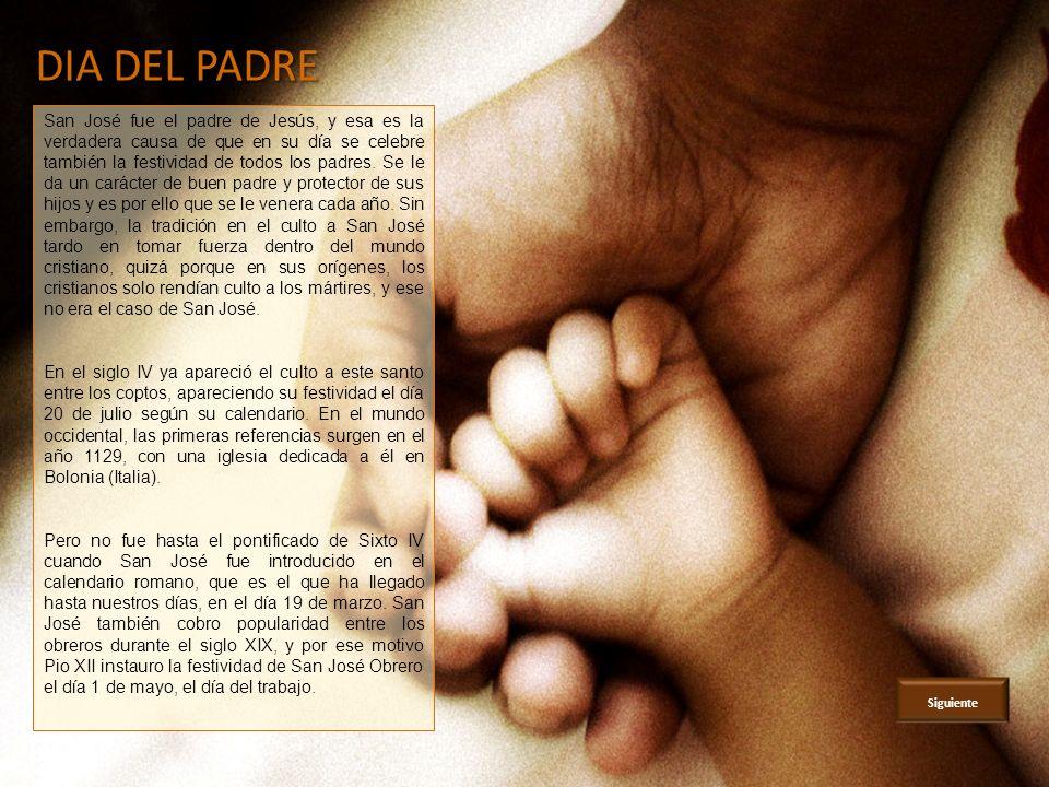 San José fue el padre de Jesús, y esa es la verdadera causa de que en su día se celebre también la festividad de todos los padres.