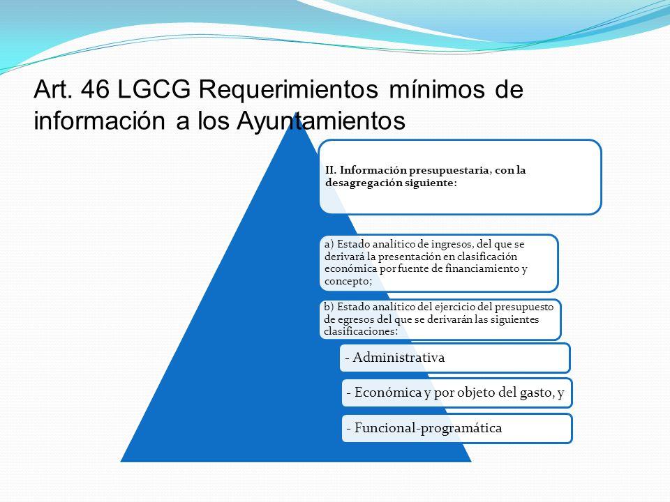 II. Información presupuestaria, con la desagregación siguiente: a) Estado analítico de ingresos, del que se derivará la presentación en clasificación