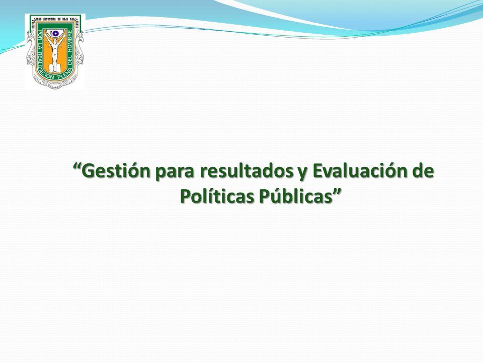 Gestión para resultados y Evaluación de Políticas Públicas