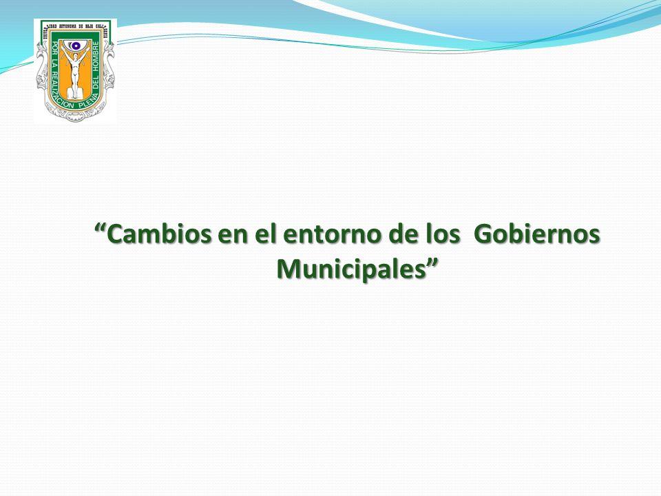 Cambios en el entorno de los Gobiernos Municipales