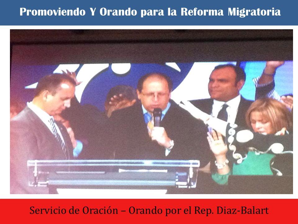 El dia comenzo con un culto de oracion y adoracion Servicio de Oración – Orando por el Rep. Diaz-Balart Promoviendo Y Orando para la Reforma Migratori