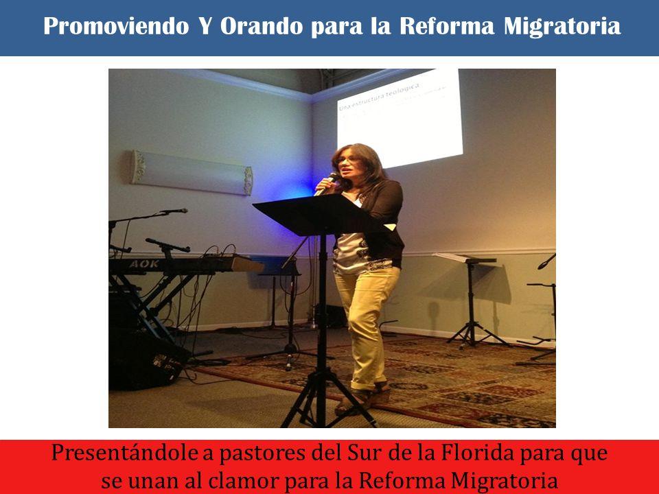 El dia comenzo con un culto de oracion y adoracion Presentándole a pastores del Sur de la Florida para que se unan al clamor para la Reforma Migratoria Promoviendo Y Orando para la Reforma Migratoria