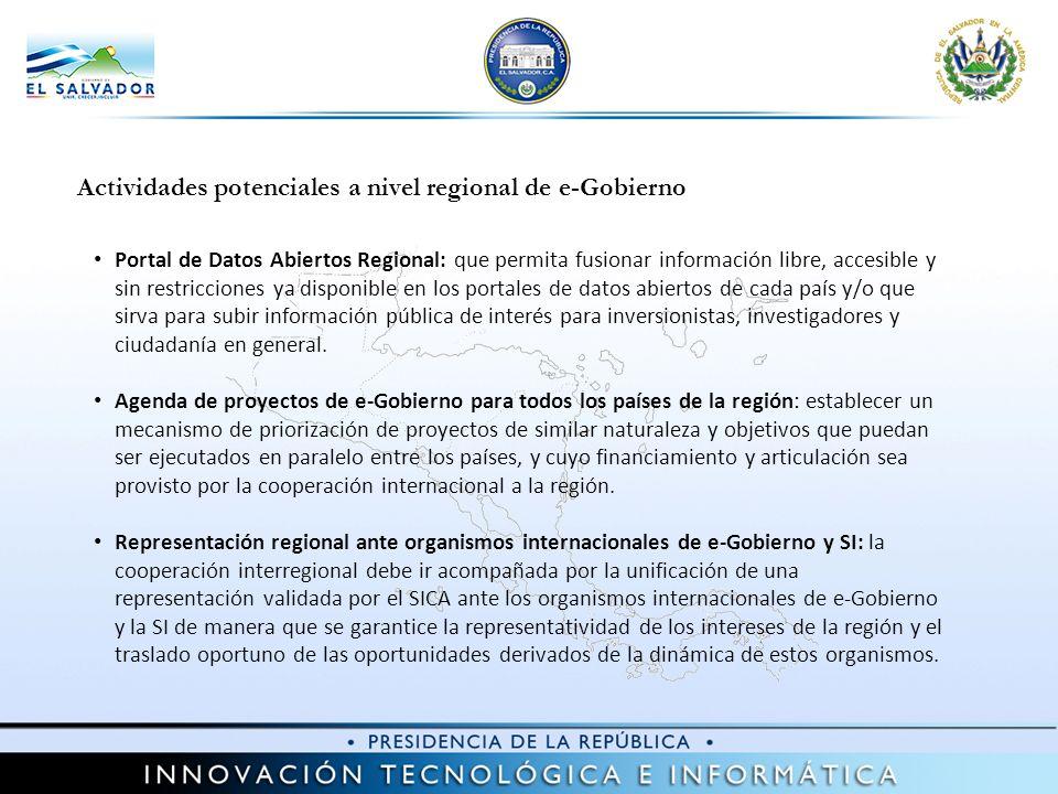 Actividades potenciales a nivel regional de e-Gobierno Portal de Datos Abiertos Regional: que permita fusionar información libre, accesible y sin rest