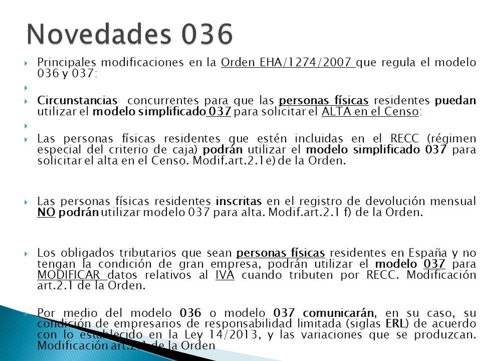 Principales modificaciones en la Orden EHA/1274/2007 que regula el modelo 036 y 037: Circunstancias concurrentes para que las personas físicas residen