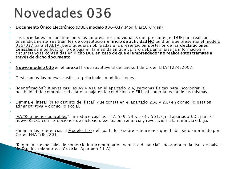 Documento Único Electrónico (DUE)/modelo 036-037 (Modif. art.6 Orden) Las sociedades en constitución y los empresarios individuales que presenten el D
