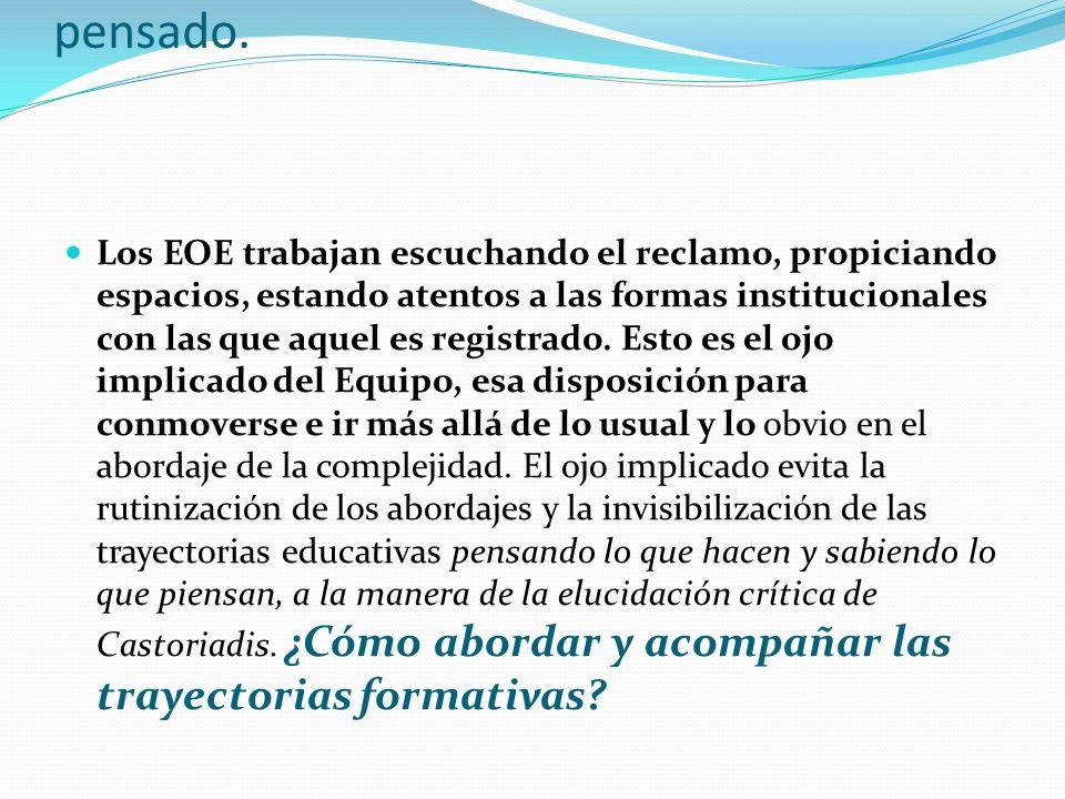 EVALUACION PARTIENDO DE PENSAR LA ESCUELA COMO UN ENTRECRUZAMIENTO DE TRAYECTORIAS.