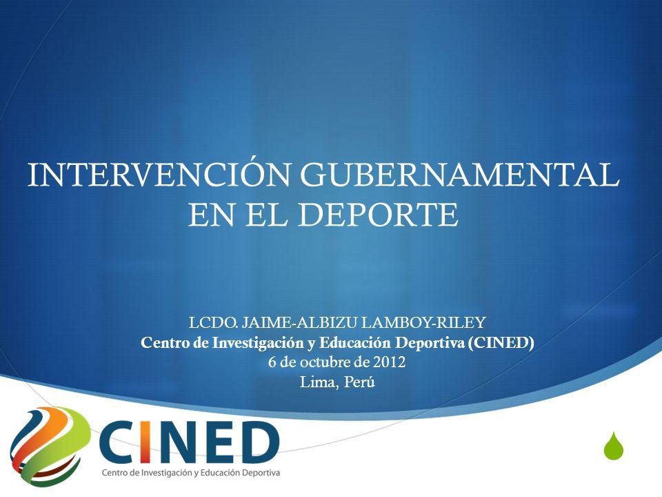 INTERVENCIÓN GUBERNAMENTAL EN EL DEPORTE LCDO.