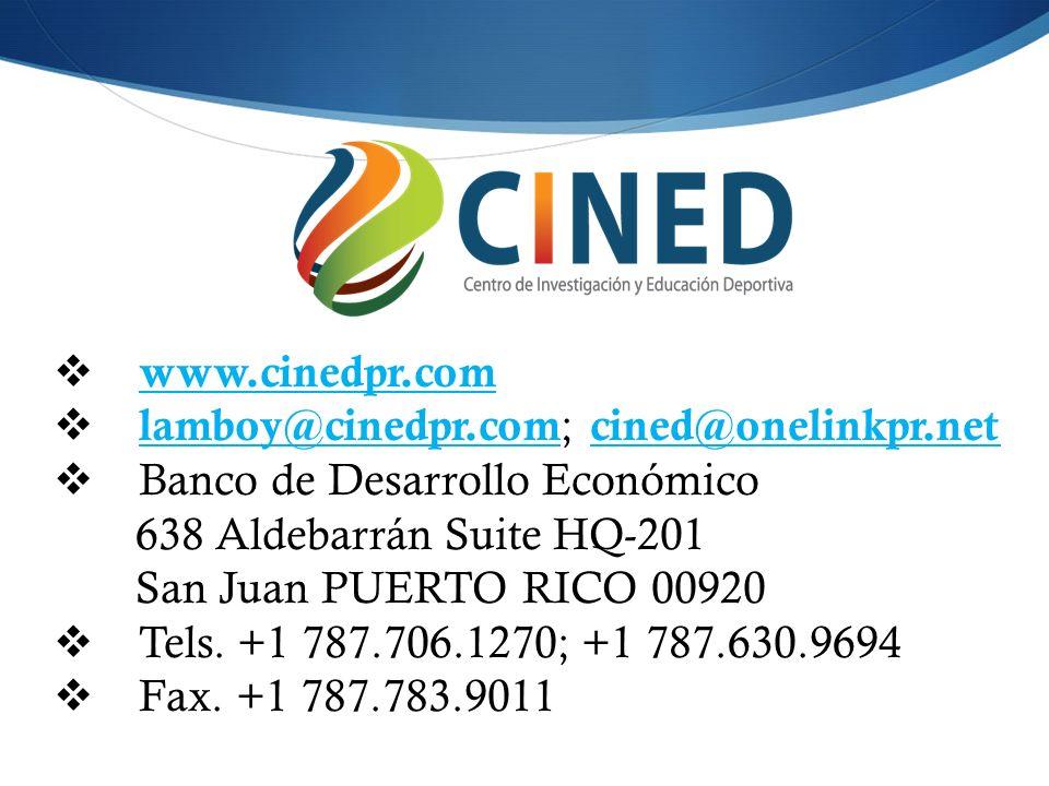 www.cinedpr.com lamboy@cinedpr.com ; cined@onelinkpr.net lamboy@cinedpr.com cined@onelinkpr.net Banco de Desarrollo Económico 638 Aldebarrán Suite HQ-201 San Juan PUERTO RICO 00920 Tels.