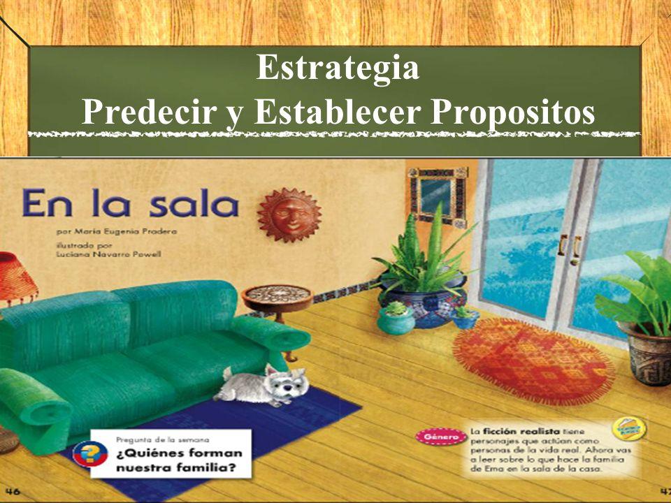 Estrategia Predecir y Establecer Propositos