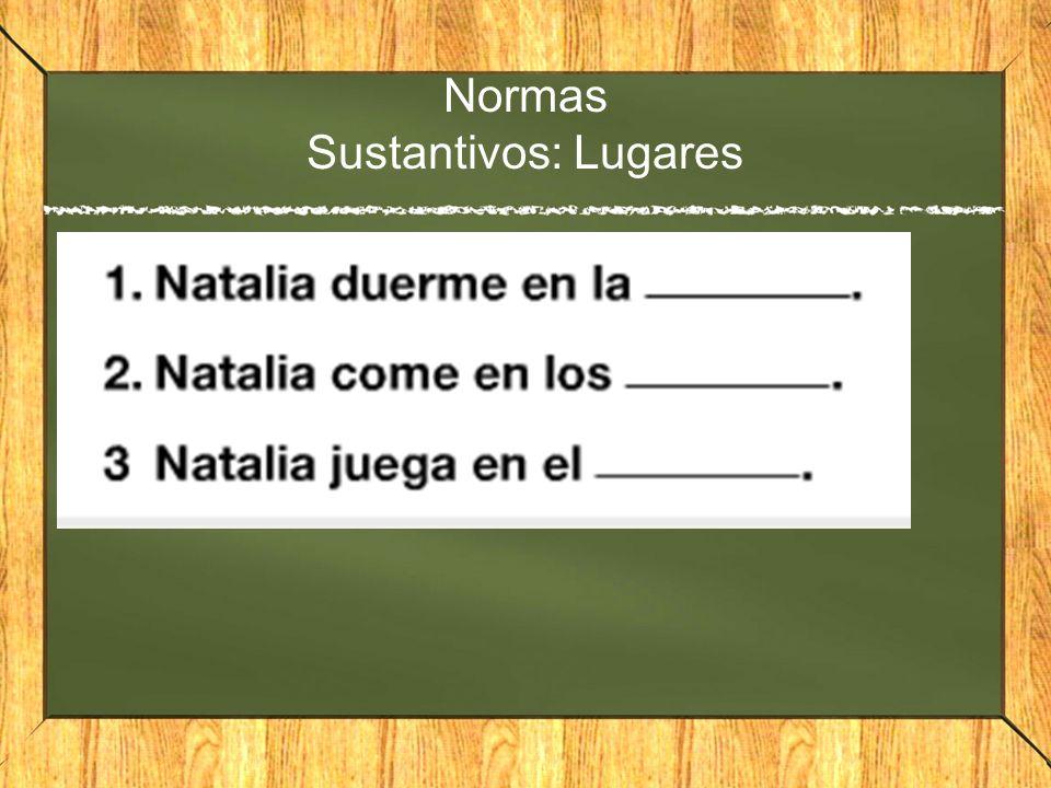 Normas Sustantivos: Lugares