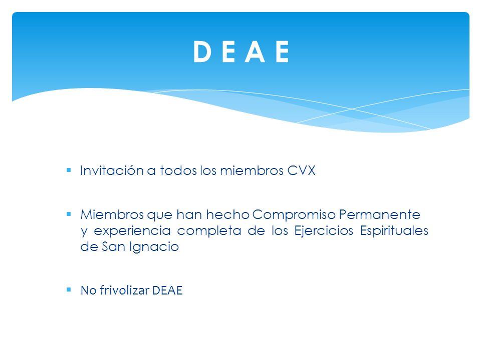Invitación a todos los miembros CVX Miembros que han hecho Compromiso Permanente y experiencia completa de los Ejercicios Espirituales de San Ignacio