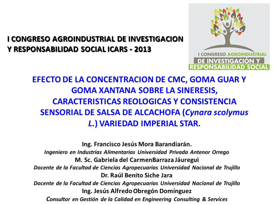 I CONGRESO AGROINDUSTRIAL DE INVESTIGACION Y RESPONSABILIDAD SOCIAL ICARS - 2013